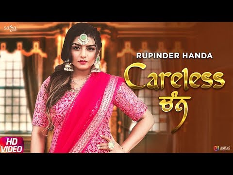 Careless Chann - Rupinder Handa - Full Song - Arpan Bawa