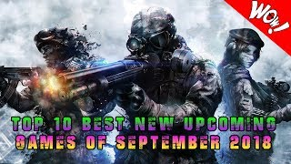 TOP 10 BEST NEW UPCOMING GAMES Of SEPTEMBER 2018 PS4  | Xbox One | Switch | PC
