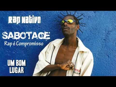 Baixar Sabotage - Rap é Compromisso - Um Bom Lugar