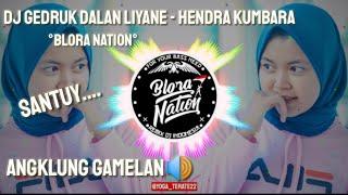 DJ GEDRUK DALAN LIYANE Remix Angklung Gamelan - Hendra Kumbara
