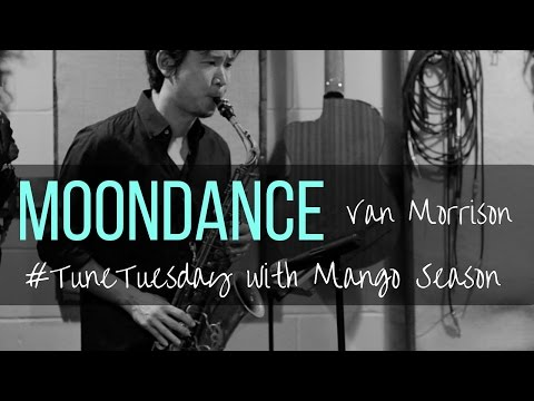 Moondance by Van Morrison - Mango Season Cover
