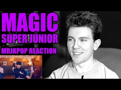 Super Junior Magic Reaction / Review - MRJKPOP ( 슈퍼주니어 )