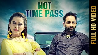 Not Timepass – Jass Sandhu