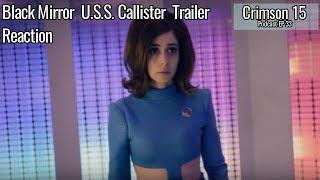Black Mirror USS Callister Trailer Reaction