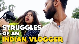 BYN : Struggles Of An Indian Vlogger #YTNextUp