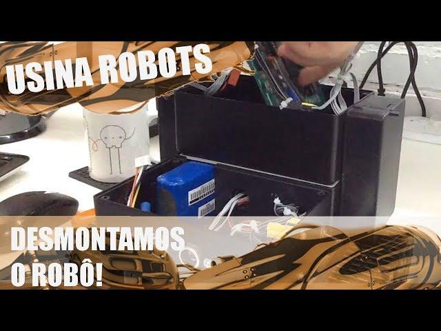 DESMONTAMOS O ROBÔ! | Usina Robots US-2 #115