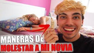 MANERAS DE MOLESTAR A TU NOVIA! (MI VENGANZA)