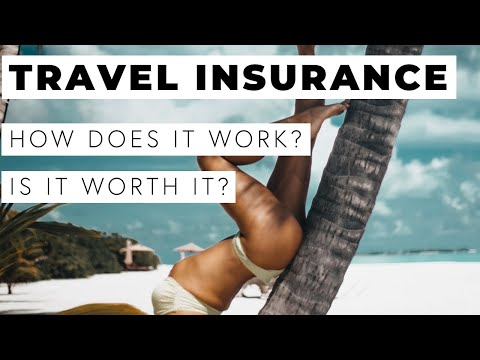 HOW DOES TRAVEL INSURANCE WORK?