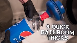 9 Super Quick Bathroom Tricks
