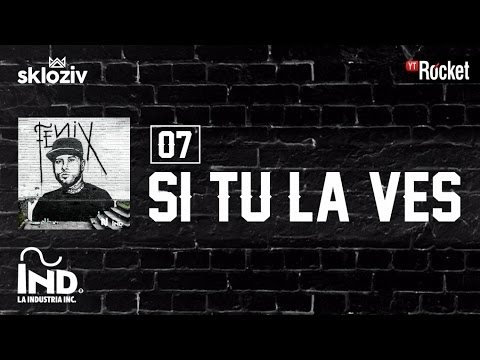 07. Si tú la ves - Nicky Jam ft  Wisin (Álbum Fénix)