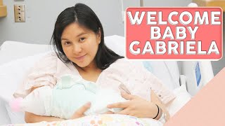 Welcome to the world Baby Gabriela!  [Labor and Delivery]