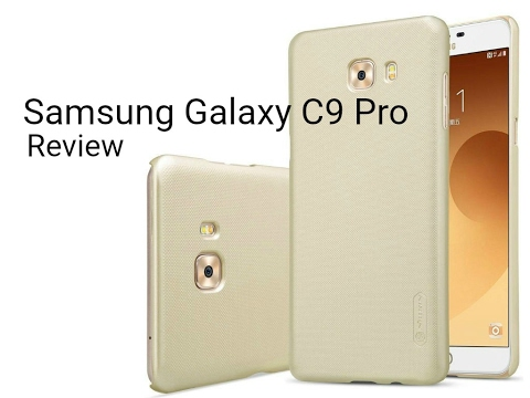 Samsung Galaxy C9 Pro Review  Digitin