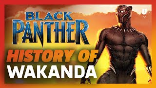 Black Panther - The History of Wakanda: T'Challa's Hidden Kingdom