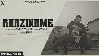 Video Raaziname - Jimmy Wraich