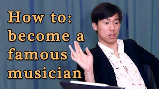 How to Become a FAMOUS MUSICIAN