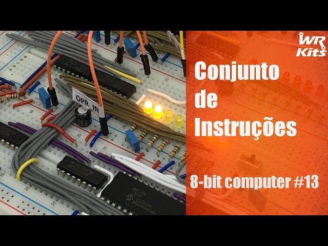 CONJUNTO DE INSTRUÇÕES | 8-bit Computer #13
