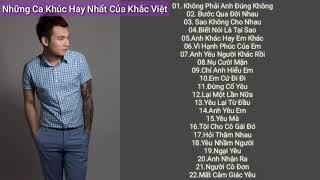Những ca khúc hay nhất của Khắc Việt - Khắc Việt singer   Những ca khúc hay tâm trạng của Khắc Việt
