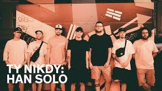 Ty Nikdy - Han Solo (oficiální video) (prod. Idea &Kenny Rough)