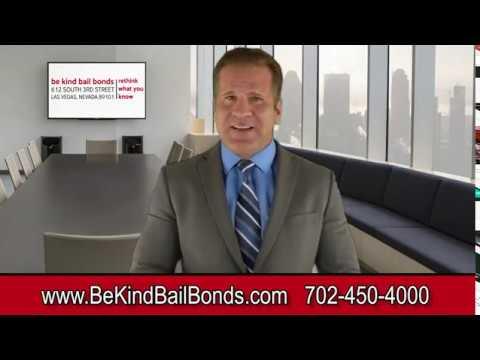 be kind bail bonds | Las Vegas Bail Bonds Company