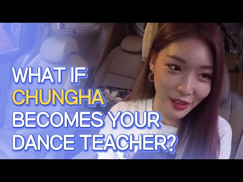 What If Chungha Becomes Your Dance Teacher? ENG SUB • dingo kdrama