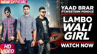 Lambo Wali Girl – Yaad Brar