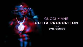 gucci-mane-outta-proportion-official-audio-evil-genius.jpg