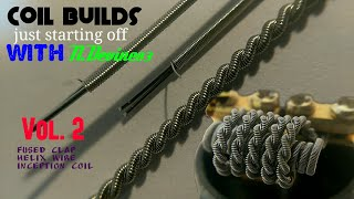 Coil build-Just starting off vol. 2- fused clapton, helix, inception- tools needed - ndevine83