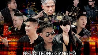 Người Trong Giang Hồ / Vietnamese Gangsters (Subtitles) - 102 Productions - (Hài Tục Tĩu +18 tuổi)