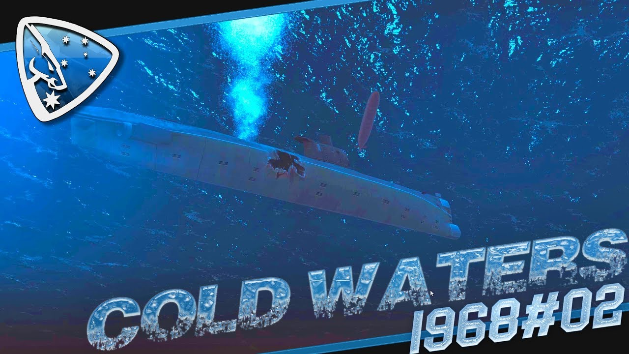 Cold Waters 1968 #02: Close Encounters | Submarine Simulation