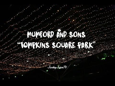 [LYRICS] Mumford & Sons - Tompkins Square Park (Lyrics)