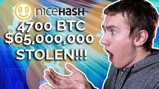$65,000,000 of BITCOIN STOLEN!!! - NiceHash Hack Update