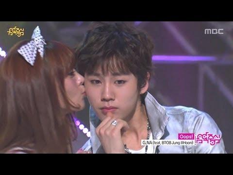 G.NA(feat. BTOB Jung Il-hoon) - Oops!, 지나(feat. BTOB 정일훈) - 웁스, Music Core 20130413