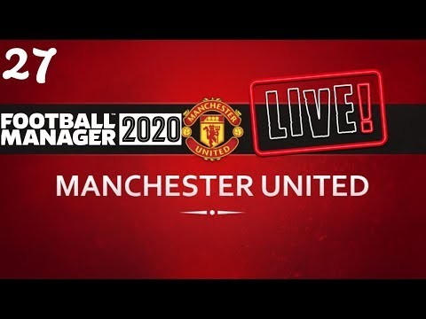 FM20 Manchester United Career Mode | Fixing Man United Ep27 | Football Manager 2020 Stream Replay