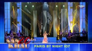 Paris by Night 107: 20 Nam San Khau Nguyen Ngoc Ngan