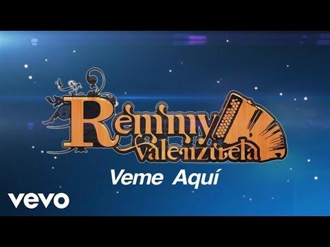Remmy Valenzuela - Veme Aquí (Lyric Video)
