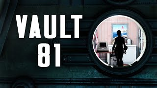 The Full Story of Vault 81 - What Really Went On Here? - Fallout 4 Lore
