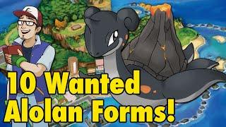10 Wanted Sun/Moon Alolan Forms