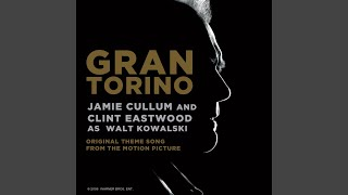 Gran Torino (Original Theme Song From The Motion Picture) (Film Version)