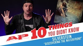 10 Things You Didn't Know: SILVERSTEIN - 'Discovering The Waterfront'