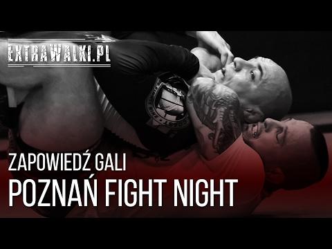 Zapowiedź Extra Gali Poznań Fight Night