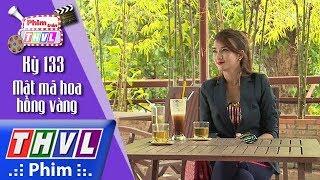 THVL | Phim Trên THVL - Kỳ 133: Sự chuẩn bị kỹ lưỡng của Kim Tuyến cho vai diễn Lim