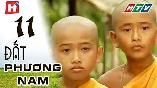 Đất Phương Nam - Tập 11 (tập cuối) | Phim Tình Cảm Việt Nam Hay Nhất 2018