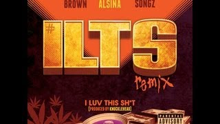"""August Alsina ft. Chris Brown & Trey Songz- """"I Luv This Shit"""" [REMIX]"""