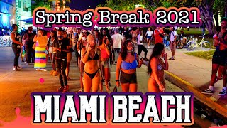 Spring Break 2021 is Wild ! (South Beach Miami)