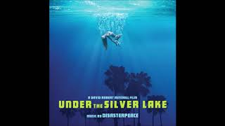 """Under The Silver Lake Soundtrack - """"The White Rabbit/Make The Best Of It"""" - Disasterpeace"""