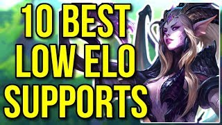 Top 10 Best Support Champions in Low Elo - League of Legends