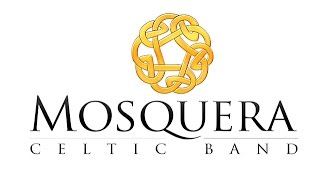 Mosquera Celtic Band -