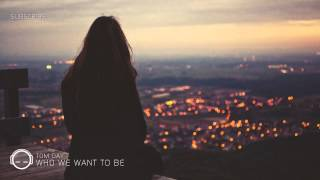 Tom Day - Who We Want To Be
