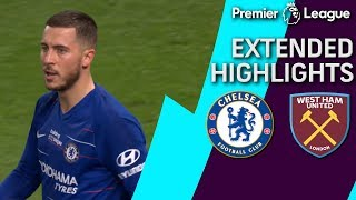 Chelsea v. West Ham | PREMIER LEAGUE EXTENDED HIGHLIGHTS | 4/8/19 | NBC Sports