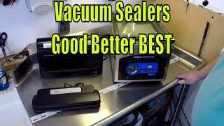 Vacuum Sealers Good Better Best